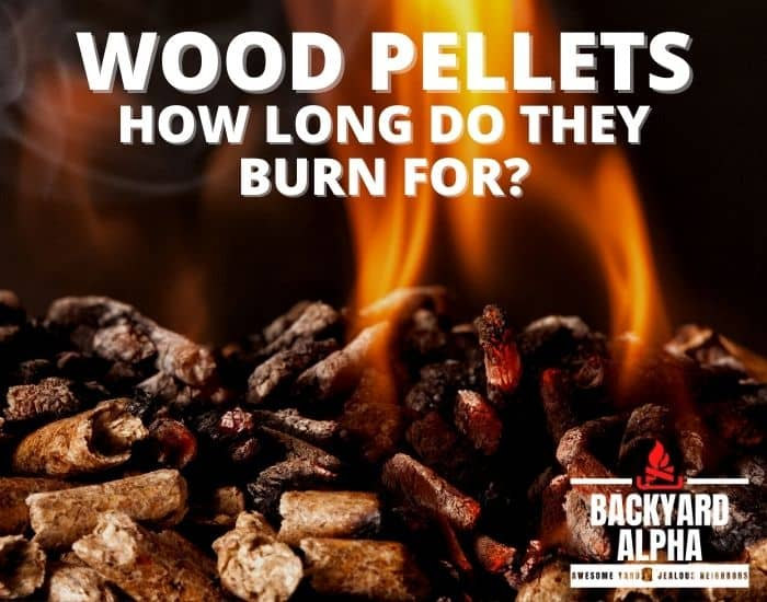 How Long Do Wood Pellets Burn For