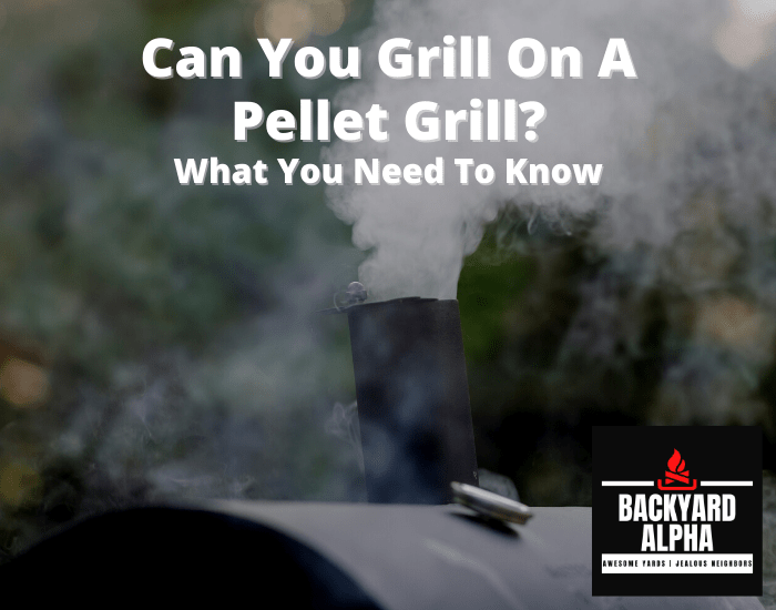 Can You Grill on a Pellet Grill